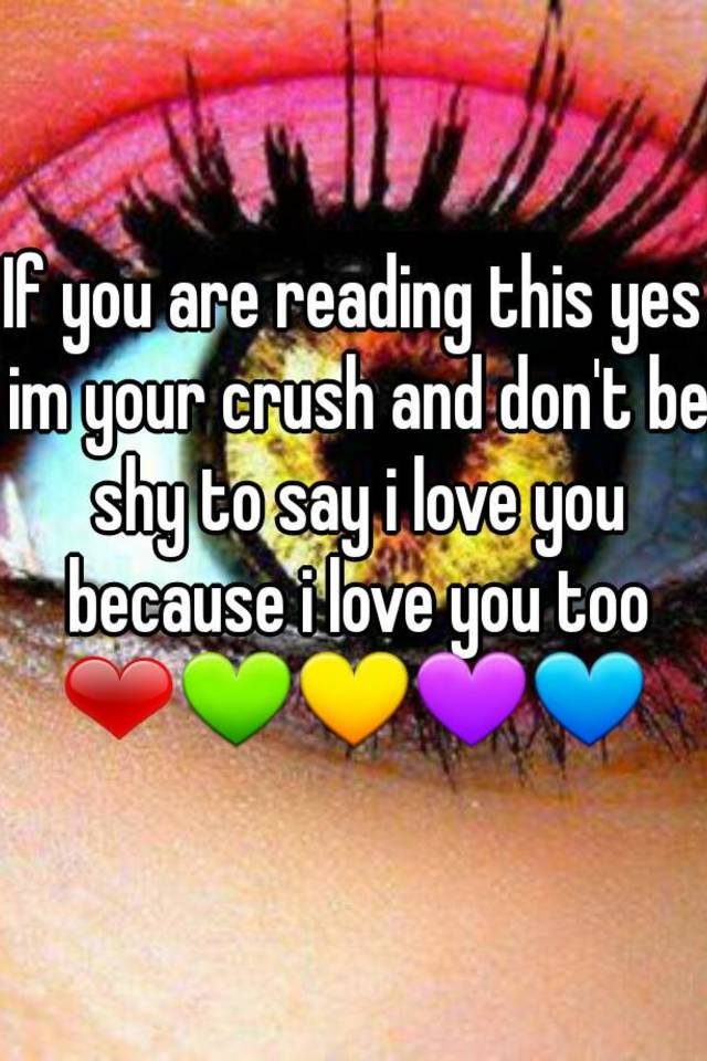 your i if am crush