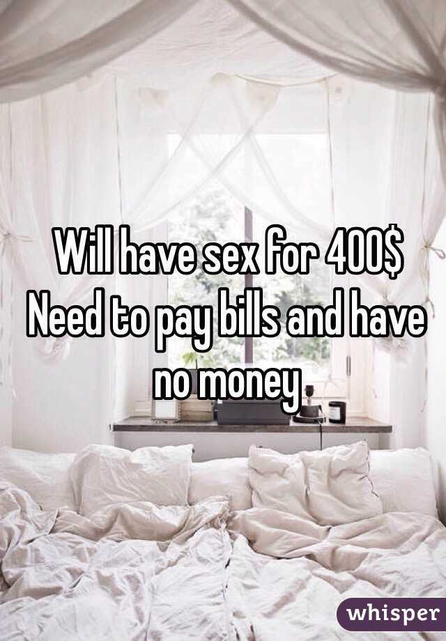 i money have will for sex