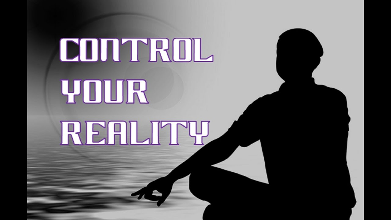 control with your reality mind